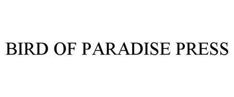 BIRD OF PARADISE PRESS