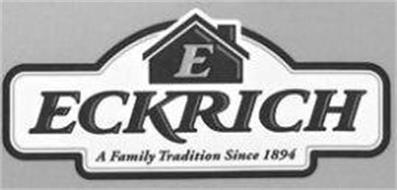 E ECKRICH A FAMILY TRADITION SINCE 1894