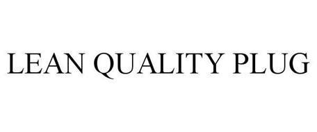 LEAN QUALITY PLUG