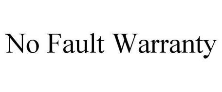 NO FAULT WARRANTY