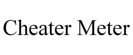 CHEATER METER