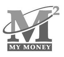 M2 MY MONEY