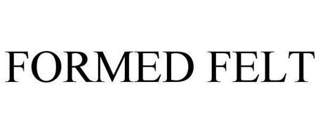 FORMED FELT