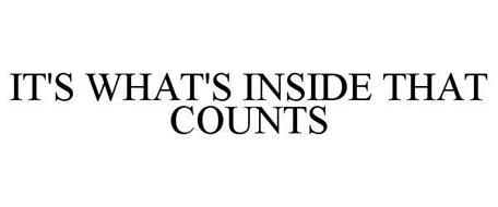 IT'S WHAT'S INSIDE THAT COUNTS