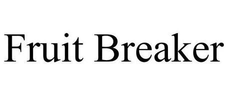 FRUIT BREAKERS