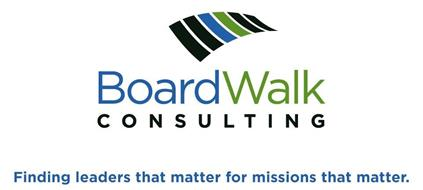 BOARDWALK CONSULTING FINDING LEADERS THAT MATTER FOR MISSIONS THAT MATTER.