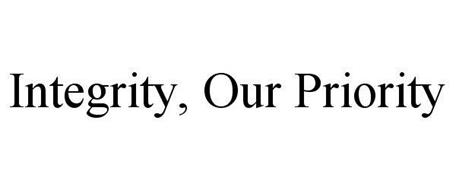 INTEGRITY, OUR PRIORITY