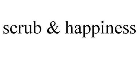 SCRUB & HAPPINESS