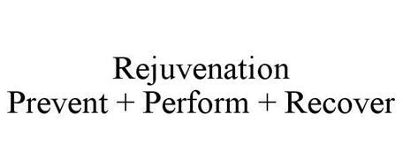 REJUVENATION PREVENT + PERFORM + RECOVER