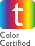 T COLOR CERTIFIED