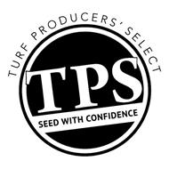 TURF PRODUCERS' SELECT TPS SEED WITH CONFIDENCE
