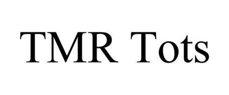 TMR TOTS