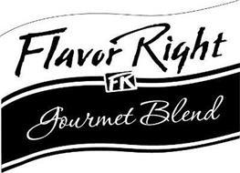 FLAVOR RIGHT FR GOURMET BLEND