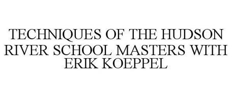TECHNIQUES OF THE HUDSON RIVER SCHOOL MASTERS WITH ERIK KOEPPEL