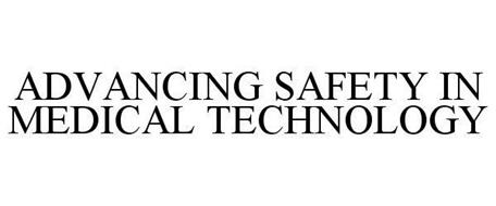ADVANCING SAFETY IN MEDICAL TECHNOLOGY