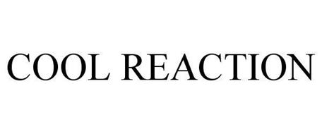 COOL REACTION