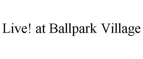 LIVE! AT BALLPARK VILLAGE