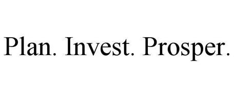 PLAN. INVEST. PROSPER.