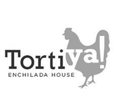 TORTI YA! ENCHILADA HOUSE
