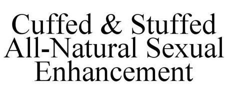 CUFFED & STUFFED ALL-NATURAL SEXUAL ENHANCEMENT