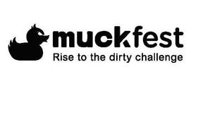 MUCKFEST RISE TO THE DIRTY CHALLENGE