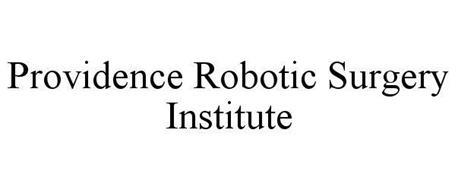 PROVIDENCE ROBOTIC SURGERY INSTITUTE
