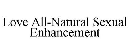 LOVE ALL-NATURAL SEXUAL ENHANCEMENT
