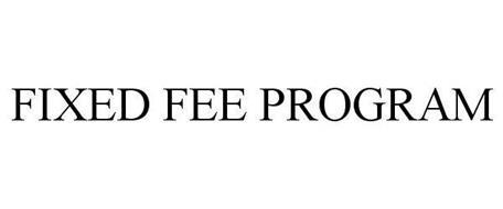 FIXED FEE PROGRAM