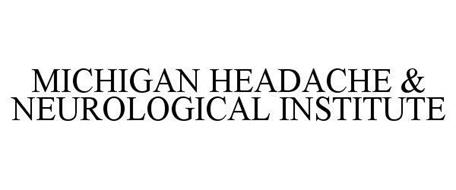 MICHIGAN HEADACHE & NEUROLOGICAL INSTITUTE