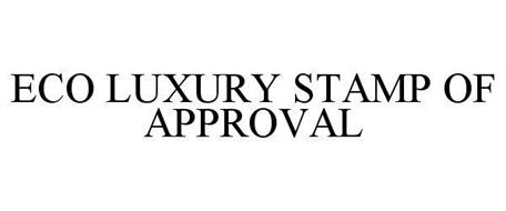 ECO LUXURY STAMP OF APPROVAL