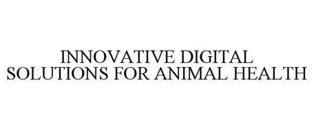 INNOVATIVE DIGITAL SOLUTIONS FOR ANIMAL HEALTH