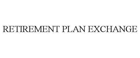 RETIREMENT PLAN EXCHANGE