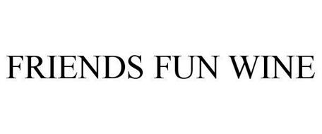 FRIENDS FUN WINE