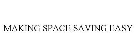 MAKING SPACE SAVING EASY