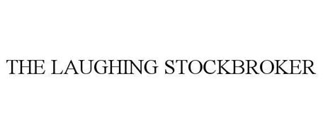 THE LAUGHING STOCKBROKER