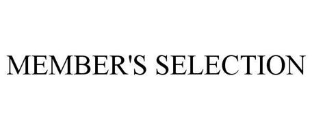 MEMBER'S SELECTION