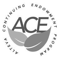 ALTEVA CONTINUING ENDOWMENT PROGRAM ACE