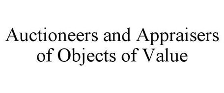 AUCTIONEERS AND APPRAISERS OF OBJECTS OF VALUE
