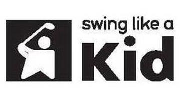 SWING LIKE A KID