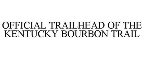 OFFICIAL TRAILHEAD OF THE KENTUCKY BOURBON TRAIL