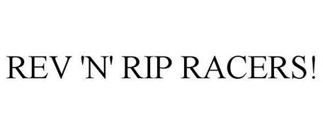 REV 'N' RIP RACERS!