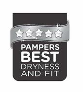 PAMPERS BEST DRYNESS AND FIT