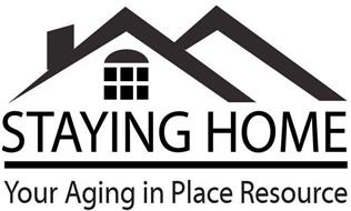 STAYING HOME YOUR AGING IN PLACE RESOURCE