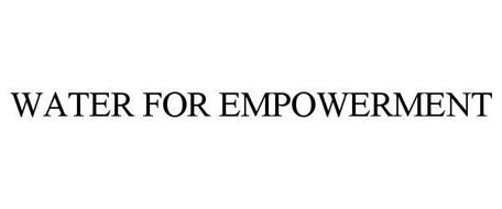 WATER FOR EMPOWERMENT