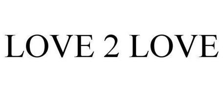 LOVE 2 LOVE