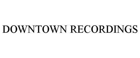 DOWNTOWN RECORDINGS