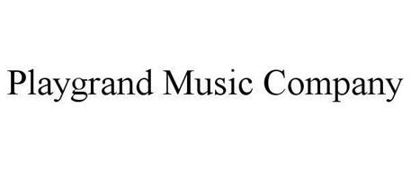 PLAYGRAND MUSIC COMPANY