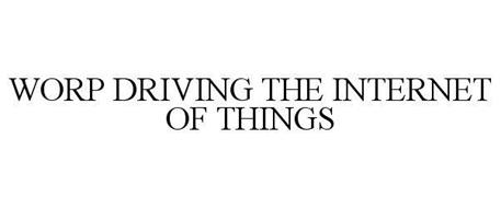 WORP DRIVING THE INTERNET OF THINGS