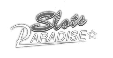 SLOTS PARADISE