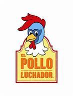 EL POLLO LUCHADOR